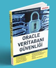 - Oracle Veritabanı Güvenliği