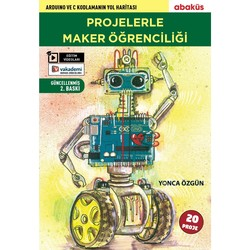 - Projelerle Maker Öğrenciliği Kitabı - Yonca Özgün
