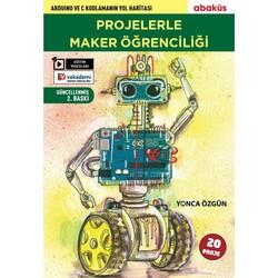 Abaküs Kitap - Projelerle Maker Öğrenciliği Kitabı - Yonca Özgün
