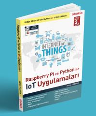 - Raspberry Pi ve Python İle IoT Uygulamaları