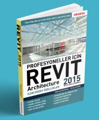 - Profesyoneller İçin Revit Architecture 2015