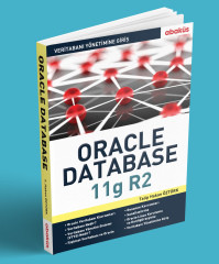 - Veritabanı Yönetimine Giriş Oracle Database 11g R2